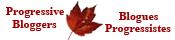 Progressive Bloggers http://www.progressivebloggers.ca/lists/list.xml